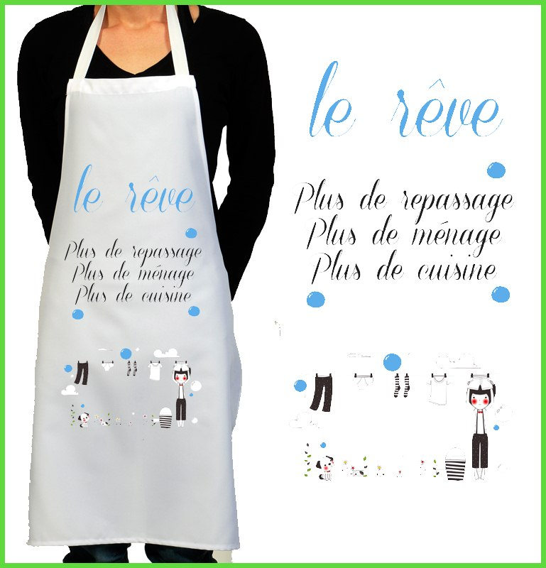 tablier cuisine rigolo le rêve