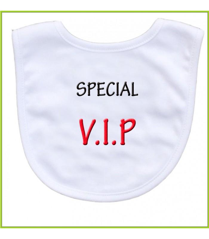 bavoir spécial V.I.P